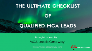 The ultimate checklist of MCA Leads