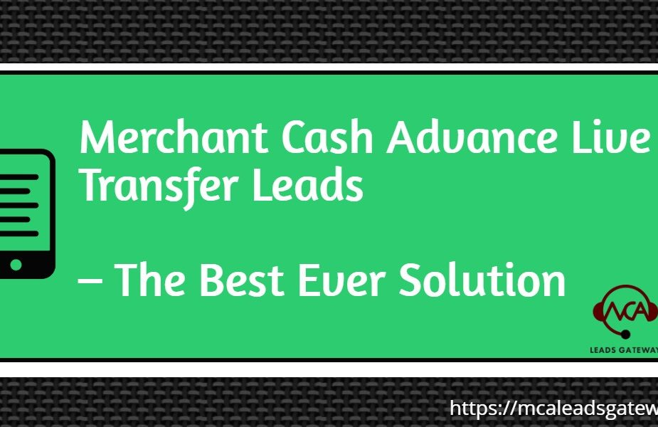 Merchant cash Advance Leads Geneation from MCA Leads Gateway