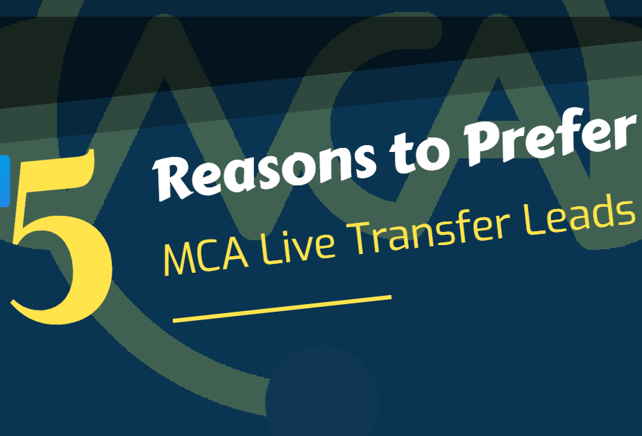 MCA Leads - Top 5 Reasons to Prefer Live Trabnsfer