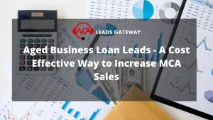 Buy Aged Business Loan Leads from MCA Leads Gateway