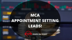 MCA APPOINTMENT SETTING LEADS